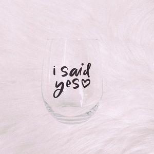 Dreamy+Co ⋆ Handmade I Said Yes Wine Glass ⋆⚝